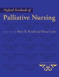 Oxford Textbook of Palliative Nursing, Third Edition