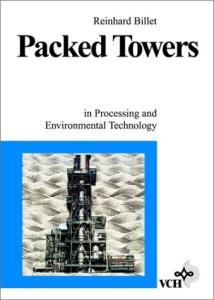 Packed Towers: In Processing and Environmental Technology