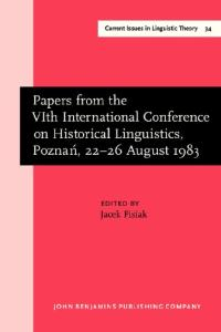 Papers from the VIth International Conference on Historical Linguistics