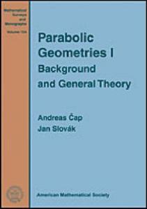 Parabolic Geometries I (Mathematical Surveys and Monographs)
