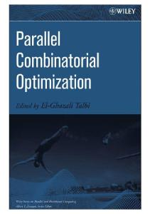 Parallel Combinatorial Optimization (Wiley Series on Parallel and Distributed Computing)