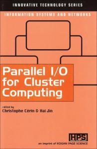 Parallel I O for Cluster Computing (Innovative Technology Series)