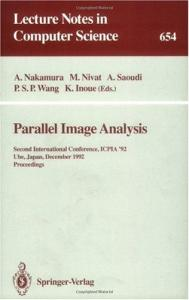 Parallel Image Analysis: Second International Conference, ICPIA '92, Ube, Japan, December 21-23, 1992. Proceedings