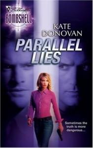 Parallel Lies (Silhouette Bombshell)