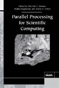Parallel Processing for Scientific Computing (Software, Environments and Tools)