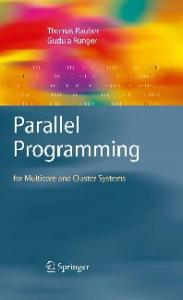 Parallel programming: for multicore and cluster systems
