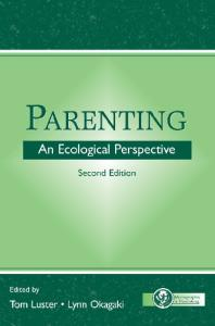 Parenting: an ecological perspective