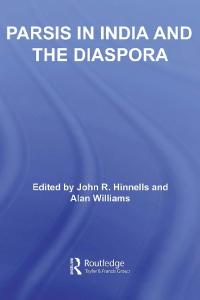 Parsis in India and the Diaspora (Routledge South Asian Religion)