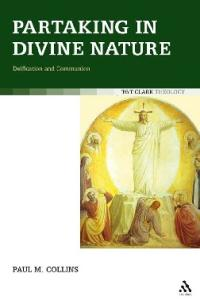 Partaking in Divine Nature: Deification and Communion