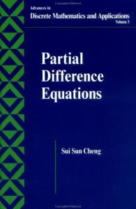 Partial Difference Equations (Advances in Discrete Mathematics and Applications, 3)