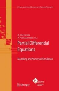 Partial Differential Equations: Modelling and Numerical Simulation (Computational Methods in Applied Sciences)