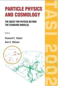 Particle Physics And Cosmology. TASI 2002