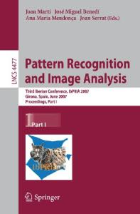 Pattern recognition and image analysis: Third Iberian conference, IbPRIA 2007