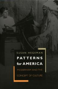 Patterns for America: Modernism and the Concept of Culture