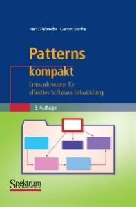 Patterns kompakt: Entwurfsmuster für effektive Software-Entwicklung 3. Auflage