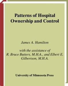 PATTERNS of Hospital Ownership and Control