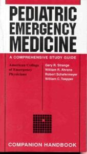 Pediatric Emergency Medicine Companion Handbook 1998