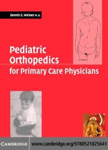 Pediatric Orthopedics For Primary Care Physicians 2Nd