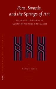 Pens, Swords, and the Springs of Art: the Oral Poetry Dueling of Palestinian Weddings in the Galilee (Brill Studies in Middle Eastern Literatures, 32)