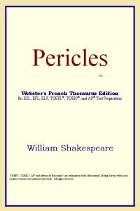 Pericles (Webster's French Thesaurus Edition)