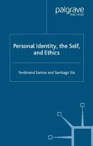 Personal Identity, the Self and Ethics