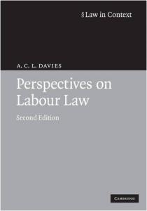 Perspectives on Labour Law (Law in Context)