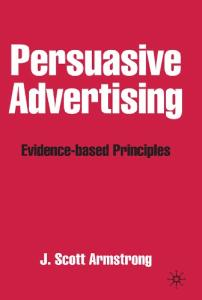 Persuasive Advertising: Evidence-based Principles