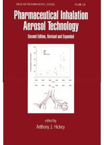 Pharmaceutical Inhalation Aerosol Technology, Second Edition, (Drugs and the Pharmaceutical Sciences)