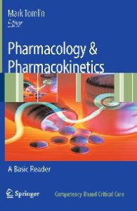 Pharmacology & Pharmacokinetics: A Basic Reader (Competency-Based Critical Care)