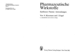 Pharmazeutische wirkstoffe. Synthesen. Patente. Anwendungen
