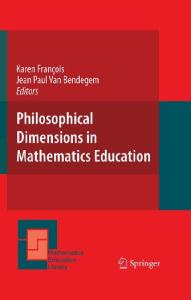 Philosophical Dimensions in Mathematics Education (Mathematics Education Library)