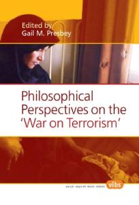 "Philosophical Perspectives on the ""War on Terrorism"""