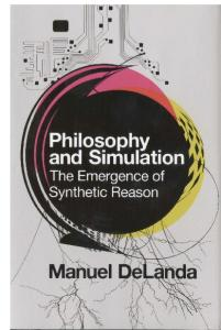 Philosophy & Simulation: The Emergence of Synthetic Reason