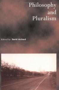 Philosophy and Pluralism (Royal Institute of Philosophy Supplements)