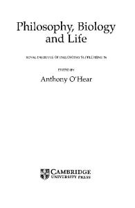 Philosophy, Biology and Life (Royal Institute of Philosophy Supplements)