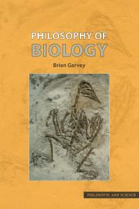 Philosophy of Biology (Philosophy and Science)