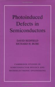 Photoinduced defects in semiconductors
