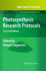 Photosynthesis Research Protocols (Methods in Molecular Biology, v684)