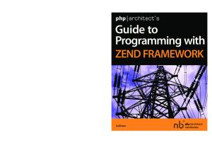 php architect's Guide to Programming with Zend Framework