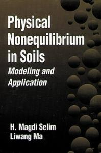 Physical Nonequilibrium in Soils Modeling and Application