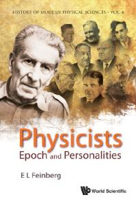Physicists: Epoch and Personalities