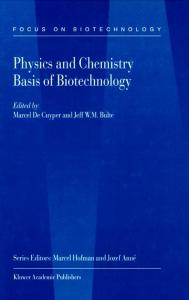 Physics and Chemistry Basis of Biotechnology, Volume 07 (Focus on Biotechnology)