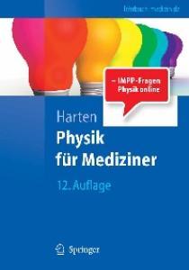 Physik fur Mediziner: Eine Einfuhrung 12. Auflage