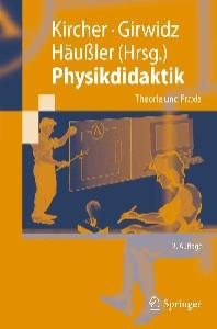 Physikdidaktik: Theorie und Praxis (Springer-Lehrbuch) (German Edition)