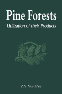 Pine Forests: Utilization of its Products