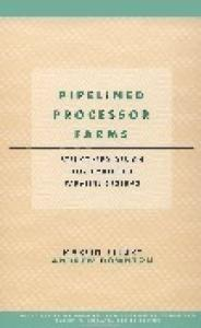 Pipelined Processor Farms - Structured Design for Embedded Parallel Systems