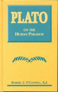 Plato on the Human Paradox