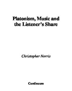 Platonism, Music And the Listener's Share (Continuum Studies in Philosophy)