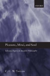 Pleasure, Mind, and Soul: Selected Papers in Ancient Philosophy