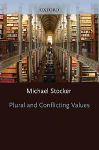 Plural and Conflicting Values (Clarendon Paperbacks)